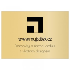 Zlatá cedulka využití najde např. jako jmenovka na dveře, jako označení sídla firmy a provozovny